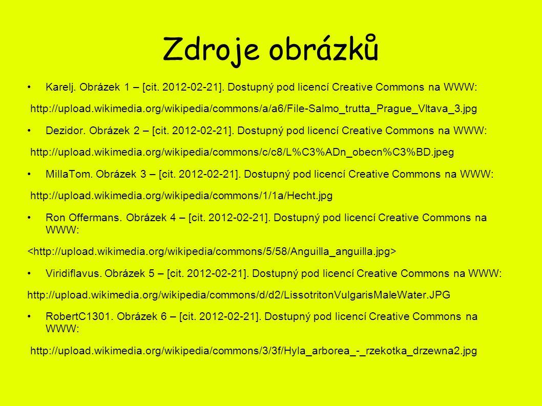 Zdroje obrázků Karelj. Obrázek 1 – [cit. 2012-02-21]. Dostupný pod licencí Creative Commons na WWW: